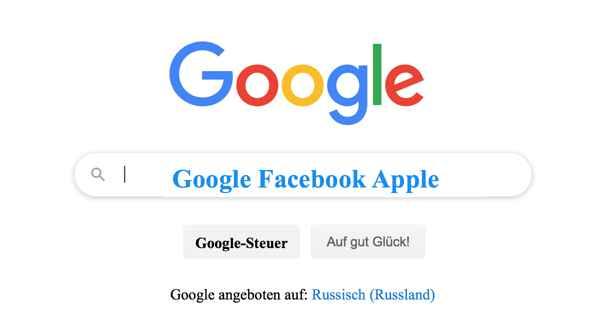 Finanzministerium will Google, Facebook und Apple für mit Russen gemachte Gewinne Steuern erheben